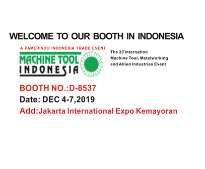 WELCOME TO BOOTH --MACHINE TOOL INDONESIA 2019